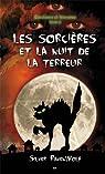 Sorcières et frissons - T2 : les sorcières et la nuit de la terreur par Ravenwolf
