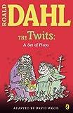 The Twits, Roald Dahl, 0142407933
