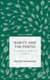 img - for Rarity and the Poetic: The Gesture of Small Flowers book / textbook / text book