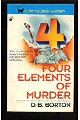 Four Elements of Murder (A Cat Caliban Mystery) Mass Market Paperback