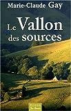 Vallon des Sources (le)
