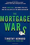 The Mortgage Wars: Inside Fannie Mae, Big-Money Politics, and the Collapse of the American Dream
