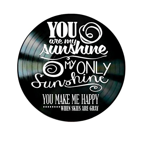 New! You are My Sunshine Song Lyrics on a Creative Vinyl Record Album Wall Art 30Cm Black Circle-Modern Design Home Decor with Hollow Old CD- Best Gift for Men Birthday