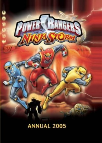 Power Rangers Ninja Storm, Annual 2005 by Anon 2004-08-05 ...