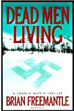 Front cover for the book Dead Men Living by Brian Freemantle