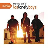 Playlist: The Very Best Of Los Lonely Boys