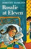 Rosalie at Eleven, Dorothy Hamilton, 0836119312