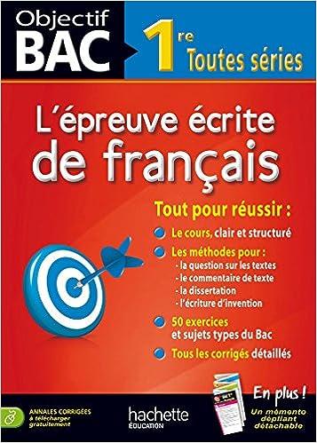 Objectif Bac - lépreuve écrite de Français 1res (French) Paperback