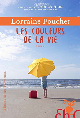 Les Couleurs de la vie (French Edition)