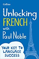Unlocking French With Paul Noble: Your Key To