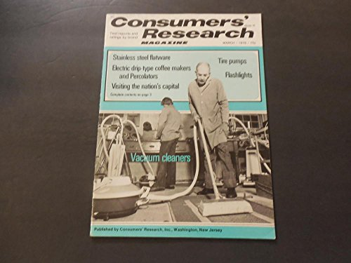 (Consumers' Research Mar 1976 Tire Pumps; Flashlights; Nation's Capital)