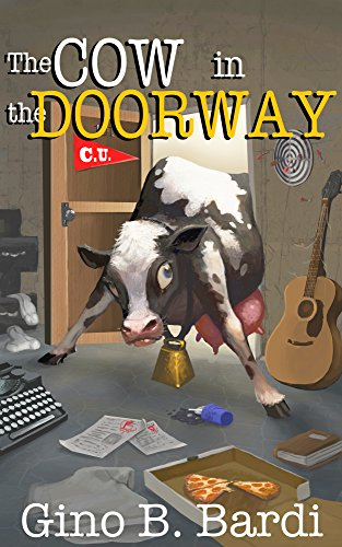 The Cow In The Doorway: Love and Loss in the Time of Pot and Protest ()