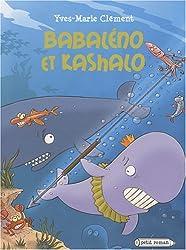 Babaleno et Kashalo