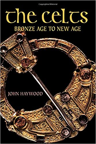 The Celts: Bronze Age to New Age