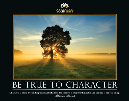 Inspirational Poster – Be True to Character (Large (24 x 30 in))