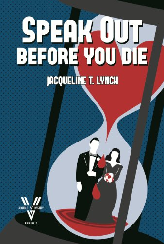 Speak Out Before You Die (Double V Mysteries Book (Double Die)