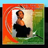 Long, Long Ago (A Jazz Celebration of Christmas, Chanukah & Kwanza) by Lynette Washington