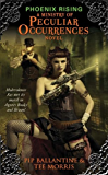Phoenix Rising: A Ministry of Peculiar Occurrences Novel