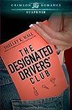 The Designated Drivers' Club, Shelley K. Wall, 1440558191