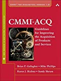 img - for Cmmi-Acq: Guidelines for Improving the Acquisition of Products and Services (SEI Series in Software Engineering) by Brian Gallagher (2008-12-24) book / textbook / text book