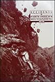 Accidents in North American Mountaineering, 1992, Editor-John E. Williamson, 0930410521