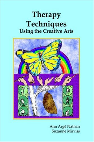 Therapy Techniques Using the Creative Arts (Creative Art Therapy)