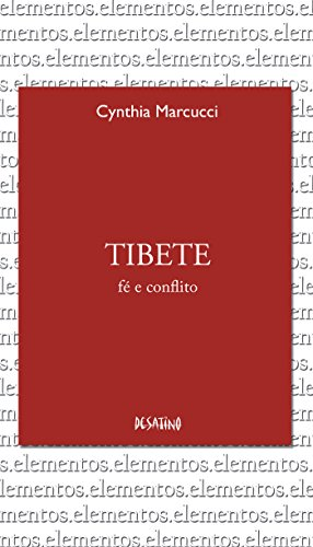 Tibete: 1 (Série Elementos) (Portuguese Edition)