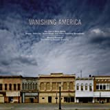 img - for Vanishing America: The End of Main Street Diners, Drive-Ins, Donut Shops, and Other Everyday Monuments book / textbook / text book