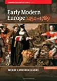 Early Modern Europe, 1450?1789, Merry E. Wiesner-Hanks, 1107643570