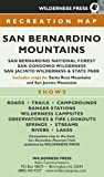 MAP San Bernardino Mountains: San Bernardino National Forest/San Gorgonio Wilderness/San Jacinto Wilderness and State Park