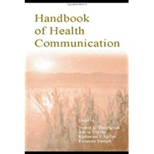 The Routledge Handbook of Health Communication (Routledge Communication Series) (Volume 3)