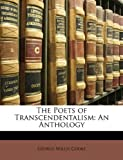 The Poets of Transcendentalism, George Willis Cooke, 1146397658