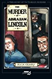 The Murder of Abraham Lincoln (A Treasury of Victorian Murder) (v. 7)