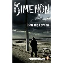 Pietr the Latvian (Inspector Maigret Book 1)