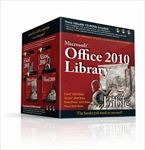 Office 2010 Library: Excel 2010 Bible, Access 2010 Bible ...
