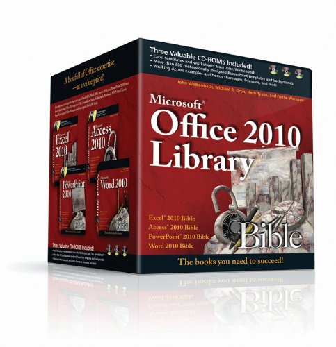 Office 2010 Library: Excel 2010 Bible, Access 2010 Bible, PowerPoint 2010 Bible, Word 2010 Bible (Bible Microsoft 2010 Powerpoint)