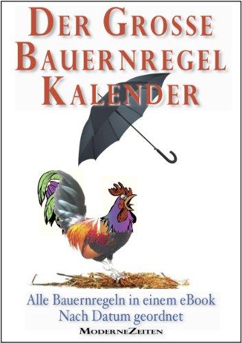 Der große Bauernregel-Kalender | Alle Bauernregeln in einem eBook | Nach Datum geordnet (German Edition)