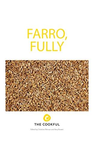 Farro, Fully by Christine Pittman