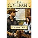 A Man's Heart | Lori Copeland