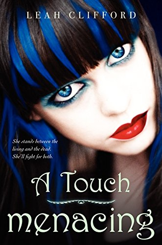 Read Online A Touch Menacing (Touch Mortal Trilogy) PDF