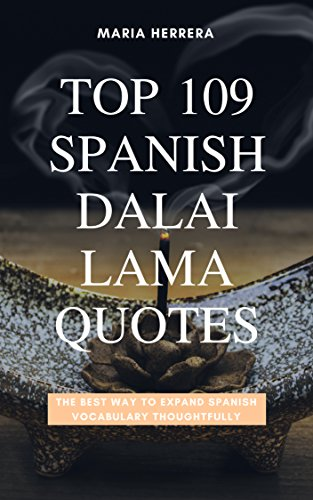 top 109 spanish dalai lama quotes the best way to expand spanish vocabulary thoughtfully by