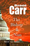 Bishop and the Nun, Alan Brent Carruth, 1939395038