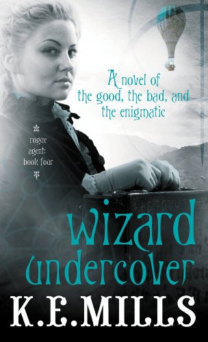 Wizard Undercover (Rogue Agent, Book 4)