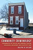 img - for Community Criminology: Fundamentals of Spatial and Temporal Scaling, Ecological Indicators, and Selectivity Bias (New Perspectives in Crime, Deviance, and Law) book / textbook / text book