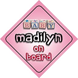 Baby Girl Madilyn on board novelty car sign gift / present for new child / newborn baby