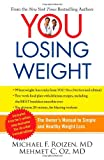 YOU-Losing Weight, Michael F. Roizen and Mehmet C. Oz, 1451640714