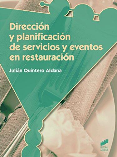 Descargar Libro Dirección Y Planificación De Servicios Y Eventos En Restauración Julián Quintero Aldana