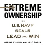 #4: Extreme Ownership: How U.S. Navy SEALs Lead and Win