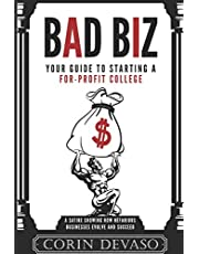 Bad Biz: Your Guide to Starting a For-Profit College