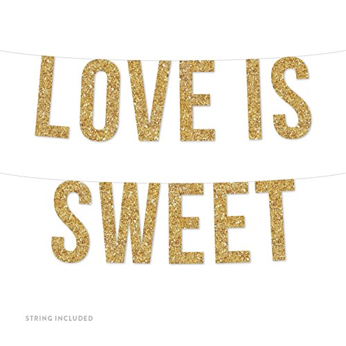 (Andaz Press Real Glitter Paper Pennant Hanging Banner, Love is Sweet, Gold Glitter, Includes String, Pre-Strung, No Assembly Required, 1-Set)